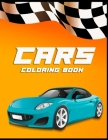 Cars - Coloring Book: luxury and sports car - coloring pages for adults and children - supercar boys - classic car Cover Image