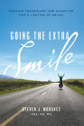 Going the Extra Smile: Merging Technology and Expertise for a Lifetime of Smiles Cover Image