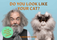 Do You Look Like Your Cat?: Match Cats with their Humans: A Memory Game Cover Image