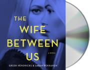 The Wife Between Us Cover Image
