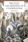 The Meaning of Conservatism Cover Image