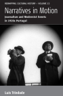 Narratives in Motion: Journalism and Modernist Events in 1920s Portugal (Remapping Cultural History #15) Cover Image