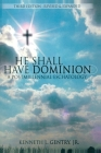 He Shall Have Dominion: A Postmillennial Eschatology Cover Image