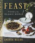 Feast: Food of the Islamic World Cover Image