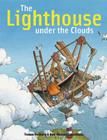The Lighthouse Under the Clouds Cover Image