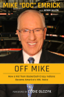 Off Mike: How a Kid from Basketball-Crazy Indiana Became America's NHL Voice Cover Image