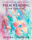 Palm Reading for Everyone - An Earth Lodge Guide to Easy Hand Analysis Cover Image