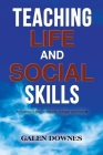 Teaching Life and Social Skills Cover Image