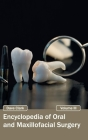 Encyclopedia of Oral and Maxillofacial Surgery: Volume III Cover Image
