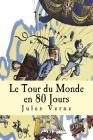 Le Tour du Monde en 80 Jours Cover Image