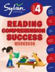 4th Grade Reading Comprehension Success Workbook: Reading Between the Lines, Picture Clues, Fact and Opinion, Main Ideas and  Details, Comparing and Contrasting, Story Planning, and More (Sylvan Language Arts Workbooks) Cover Image
