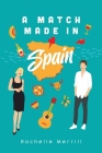 A Match Made in Spain Cover Image
