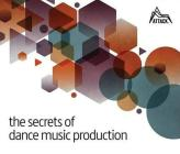 The Secrets of Dance Music Production Cover Image