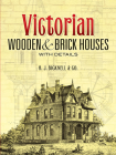 Victorian Wooden and Brick Houses with Details (Dover Books on Architecture) Cover Image