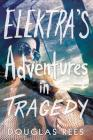 Elektra's Adventures in Tragedy Cover Image