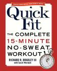 Quick Fit: The Complete 15-Minute No-Sweat Workout Cover Image