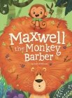 Maxwell the Monkey Barber Cover Image
