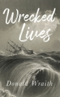 Wrecked Lives Cover Image