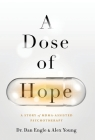 A Dose of Hope: A Story of MDMA-Assisted Psychotherapy Cover Image