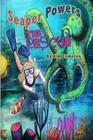 Seaper Powers: The Rescue: The Rescue Cover Image