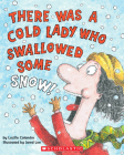 There Was a Cold Lady Who Swallowed Some Snow! (There Was an Old Lad) Cover Image