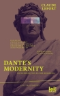 Dante's Modernity: An Introduction to the Monarchia. With an Essay by Judith Revel Cover Image