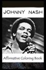 Affirmative Coloring Book: Johnny Nash Inspired Designs Cover Image