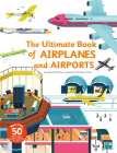 Ultimate Book of Airplanes and Airports Cover Image