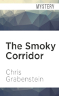 The Smoky Corridor (Haunted Mysteries #3) Cover Image