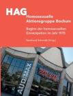 HAG Homosexuelle Aktionsgruppe Bochum: Beginn der homosexuellen Emanzipation im Jahr 1970 Cover Image
