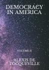 Democracy In America: Volume II Cover Image