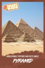 Unbelievable Pictures and Facts About Pyramid Cover Image