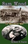 Sam Wood The Wakarusa War Cover Image