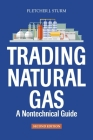 Trading Natural Gas: A Nontechnical Guide Cover Image