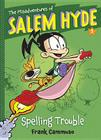 The Misadventures of Salem Hyde: Book One: Spelling Trouble Cover Image