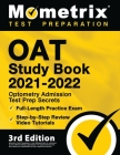 OAT Study Book 2021-2022 - Optometry Admission Test Prep Secrets, Full-Length Practice Exam, Step-by-Step Review Video Tutorials: [4th Edition] Cover Image