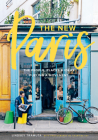 The New Paris: The People, Places & Ideas Fueling a Movement Cover Image