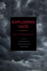 Exploring Hate: An Anthology Cover Image