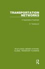 Transportation Networks: A Quantitative Treatment Cover Image