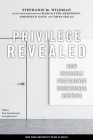 Privilege Revealed: How Invisible Preference Undermines America (Critical America #48) Cover Image