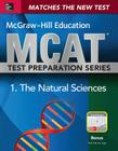 McGraw-Hill Education MCAT Biological and Biochemical Foundations of Living Systems 2015, Cross-Platform Edition: Biology, Biochemistry, Chemistry, an Cover Image
