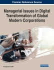 Managerial Issues in Digital Transformation of Global Modern Corporations Cover Image