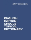 English Haitian Creole Topical Dictionary Cover Image