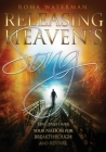 Releasing Heavens Song: Prophetic Worship - Singing Over Your Nation For Breakthrough and Revival Cover Image