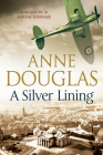 A Silver Lining: A Classic Romance Set in Edinburgh During the Second World War Cover Image