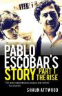 Pablo Escobar's Story 1: The Rise Cover Image