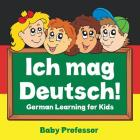Ich mag Deutsch! - German Learning for Kids Cover Image