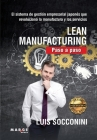 Lean Manufacturing. Paso a paso Cover Image