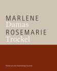 Marlene Dumas / Rosemarie Trockel: Werke aus der Sammlung Garnatz Cover Image