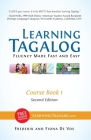 Learning Tagalog - Fluency Made Fast and Easy - Course Book 1 (Part of 7 Book Set) Color + Free Audio Download Cover Image